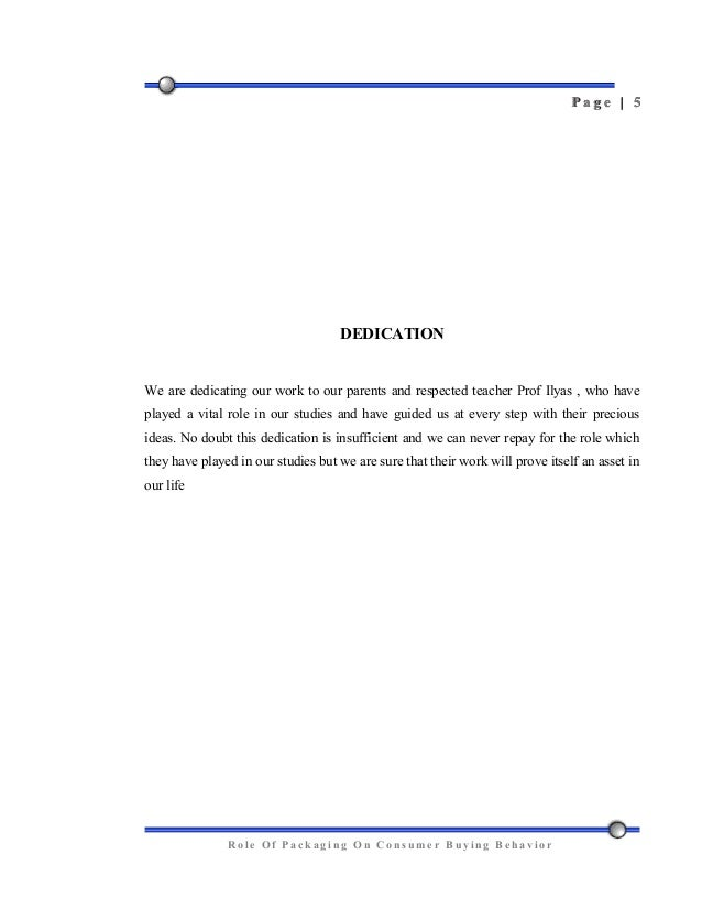 placement of dissertation dedication page Sample dedication paragraph on thesis topics: demographics, gratitude, mentor pages: 6 (950 words) published: january 9, 2013 dedication i dedicate my dissertation work to my family and many friends.