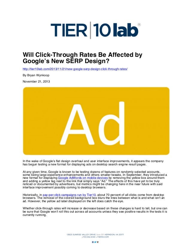Will Click-Through Rates Be Affected by Google's New SERP Design? http://tier10lab.com/2013/11/21/new-google-serp-design-c...