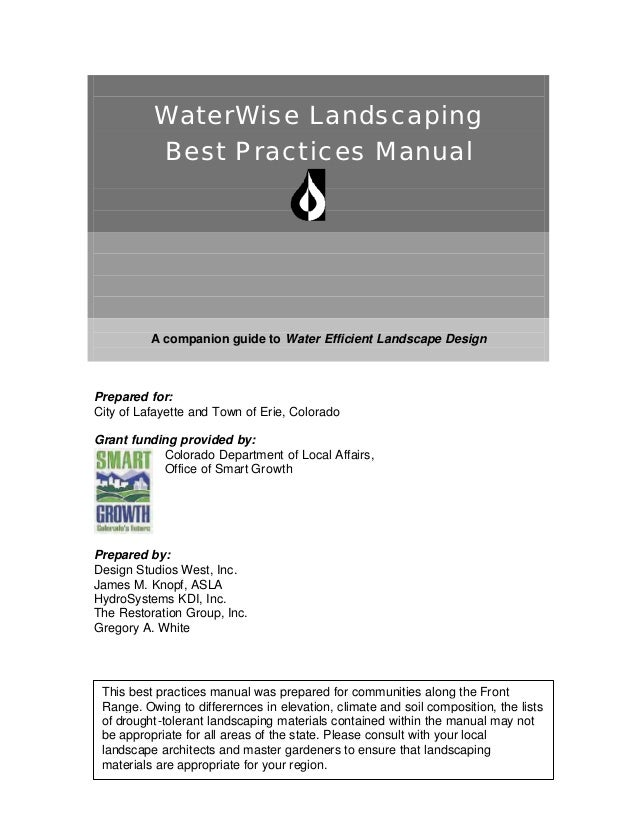 WaterWise Landscaping          Best Practices Manual          A companion guide to Water Efficient Landscape DesignPrepare...