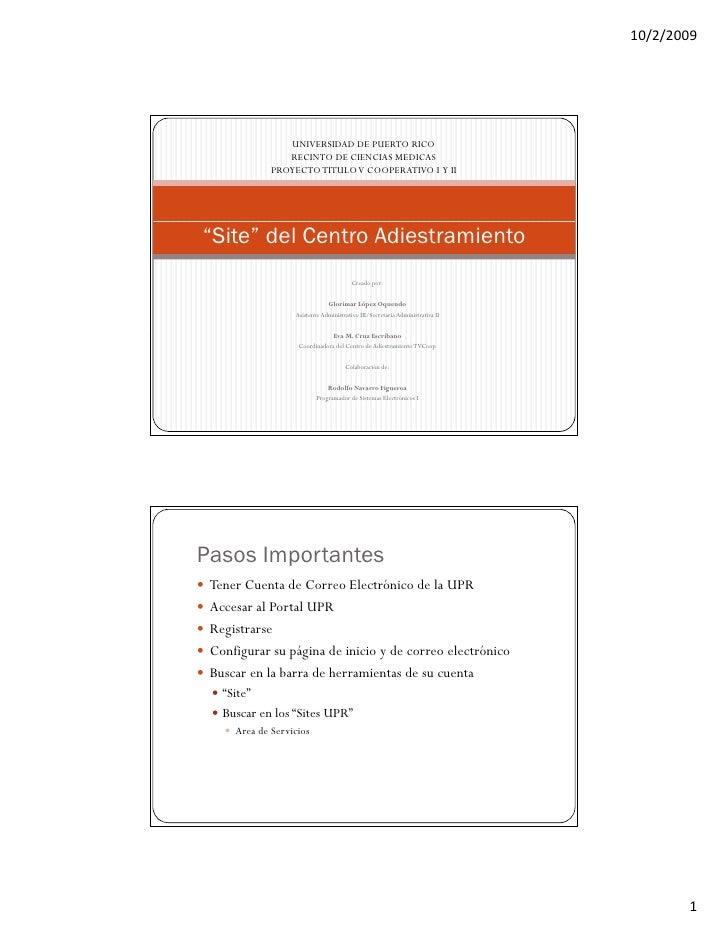 10/2/2009                     UNIVERSIDAD DE PUERTO RICO                 RECINTO DE CIENCIAS MEDICAS              PROYECTO...