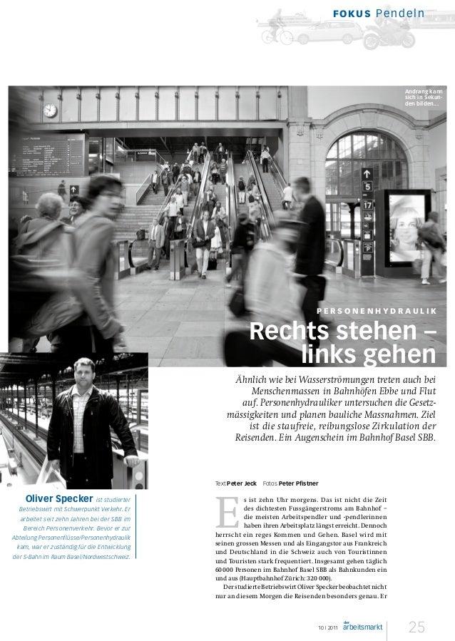 25   10 I 2011 der arbeitsmarkt Fokus Pendeln Ähnlich wie bei Wasserströmungen treten auch bei Menschenmassen in Bahnhö...