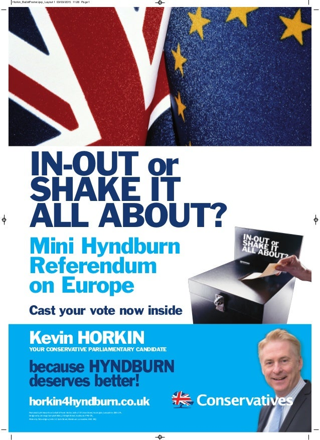 horkin4hyndburn.co.uk because HYNDBURN deserves better! Kevin HORKINYOUR CONSERVATIVE PARLIAMENTARY CANDIDATE IN-OUT or SH...