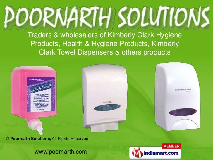 Traders & wholesalers of Kimberly Clark Hygiene Products, Health & Hygiene Products, Kimberly<br />Clark Towel Dispensers ...