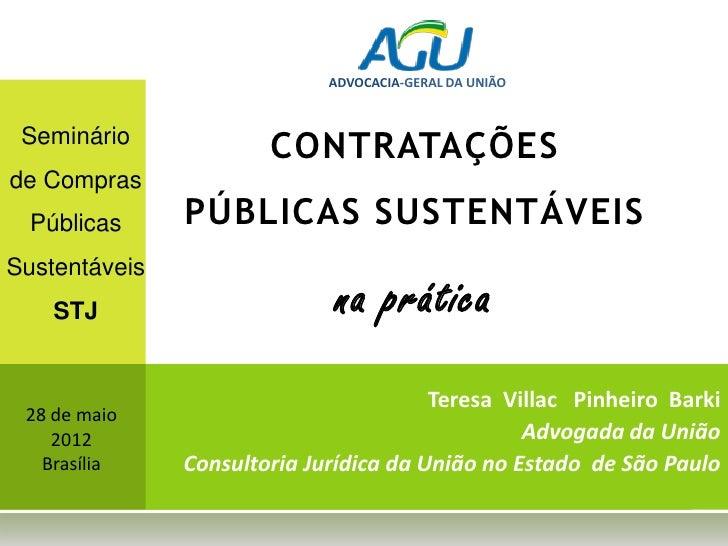 ADVOCACIA-GERAL DA UNIÃO Seminário                       CONTRATAÇÕESde Compras  Públicas     PÚBLICAS SUSTENTÁVEISSustent...