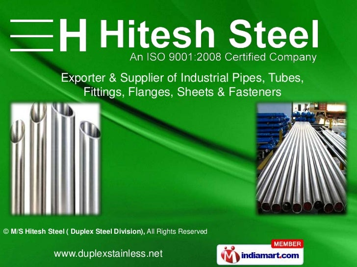 Exporter & Supplier of Industrial Pipes, Tubes,                    Fittings, Flanges, Sheets & Fasteners© M/S Hitesh Steel...