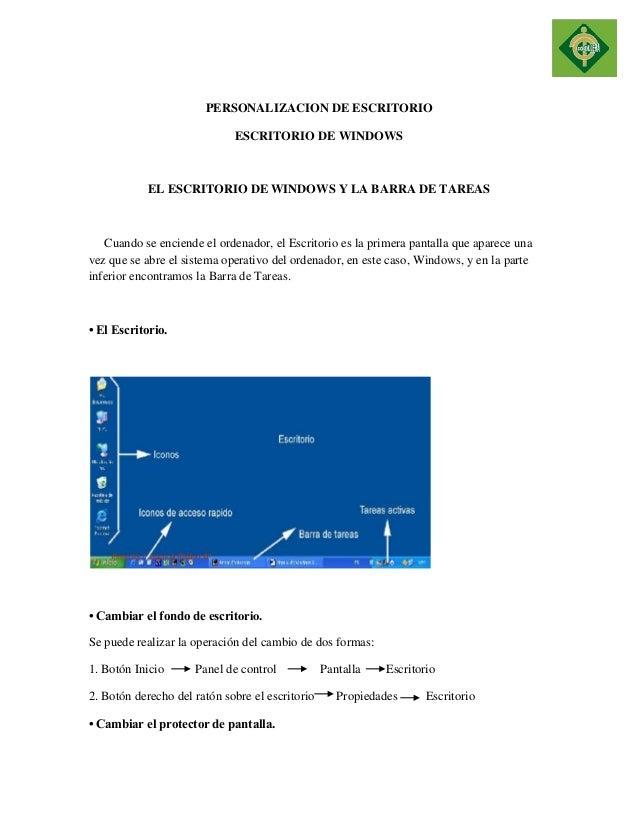 PERSONALIZACION DE ESCRITORIO  ESCRITORIO DE WINDOWS  EL ESCRITORIO DE WINDOWS Y LA BARRA DE TAREAS  Cuando se enciende el...