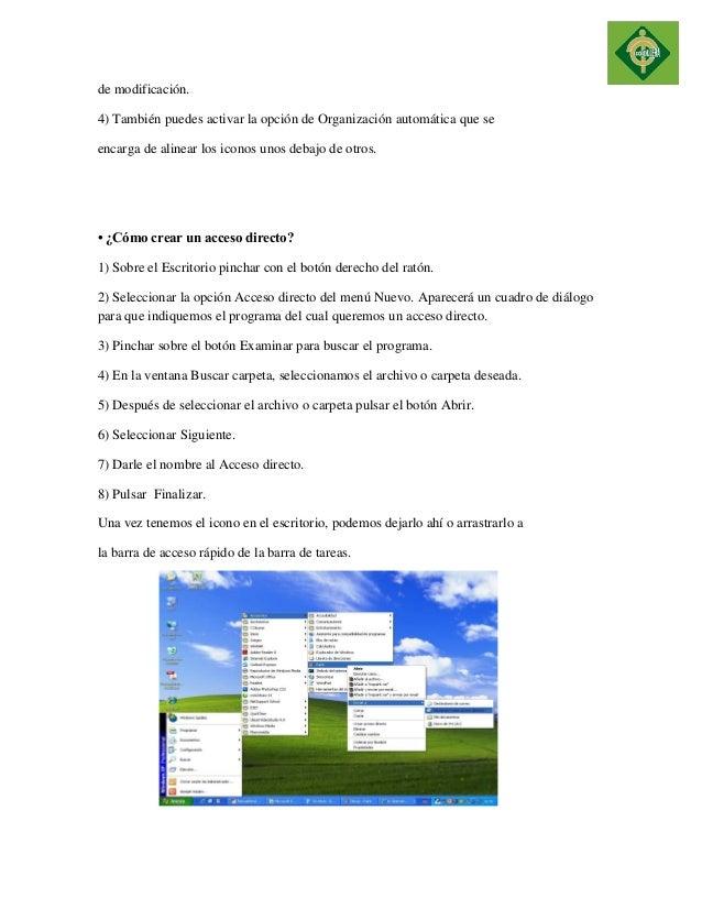 de modificación.  4) También puedes activar la opción de Organización automática que se  encarga de alinear los iconos uno...