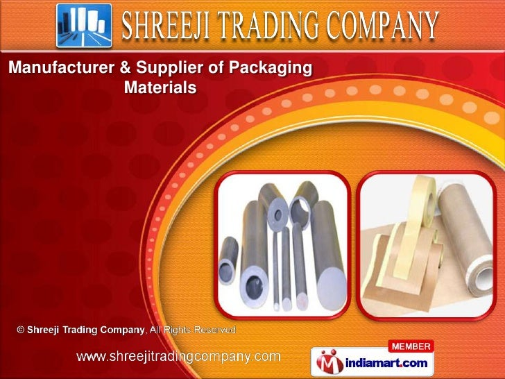 Manufacturer & Supplier of Packaging             Materials