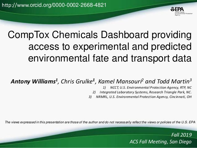 CompTox Chemicals Dashboard providing access to experimental and predicted environmental fate and transport data Antony Wi...