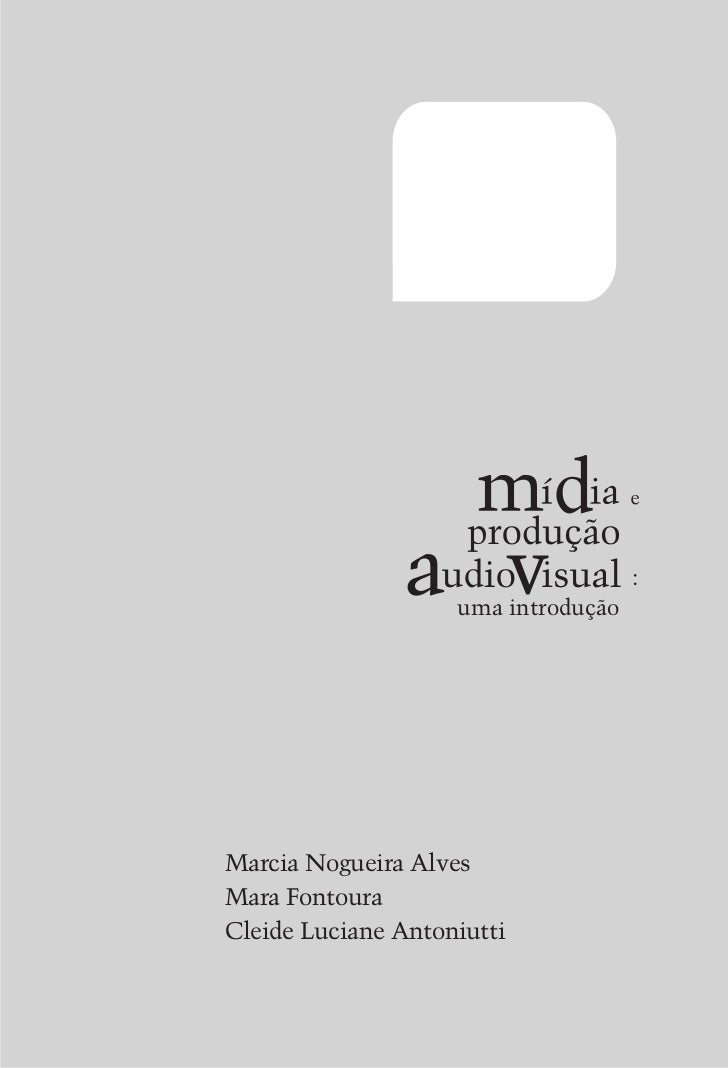 uma introduçãoMarcia Nogueira AlvesMara FontouraCleide Luciane Antoniutti                                 3