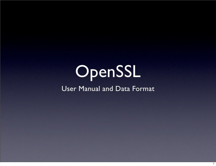 openssl user manual and data format rh slideshare net All Data Manuals Manual Labor