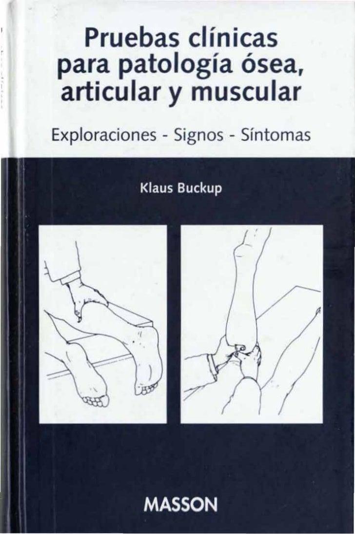 Pruebas clínicaspara patología ósea,art·cular y musc larExploraciones - Signos - Síntomas