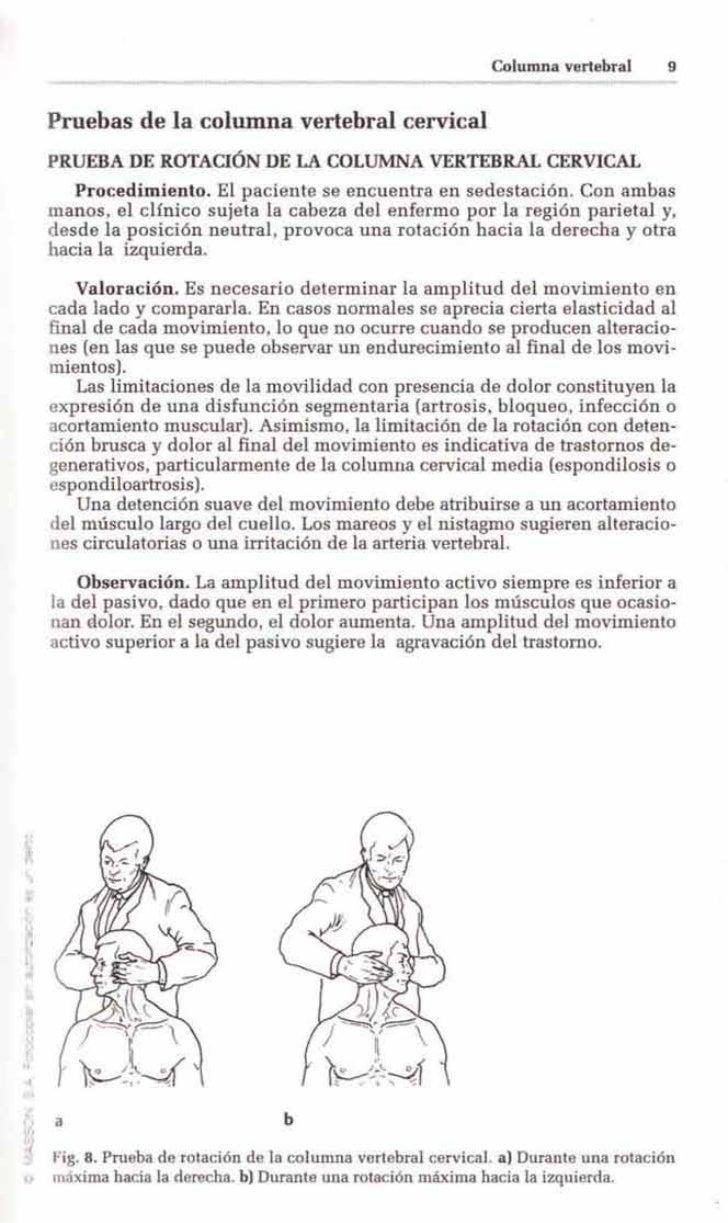 Columna vertebral       9Pruebas de la columna vertebral cervicalPRUEBA DE ROTACIÓN DE LA COLUMNA VERTEBRAL CERVICAL   Pro...