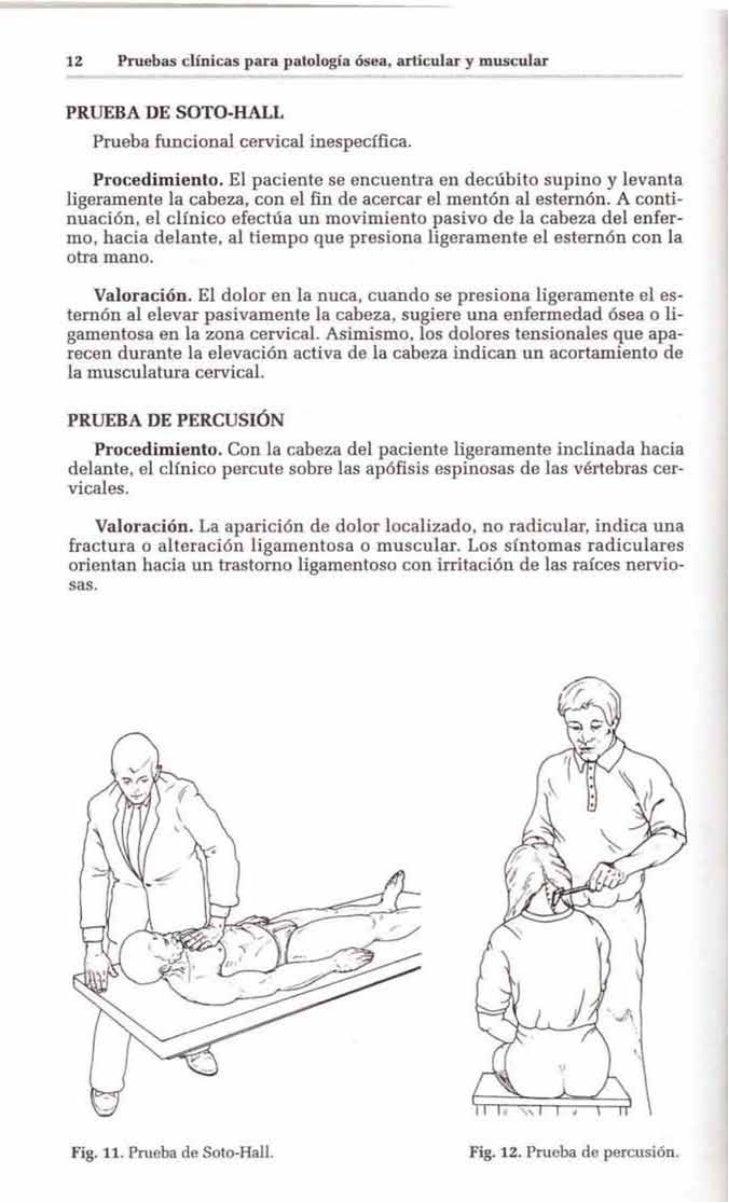 12     Pruebas clínicas para palologla ósea, arl cular y muscularPRUEBA DE SOTO-HALL     Prueba funcionaJ cervicaJ inespec...