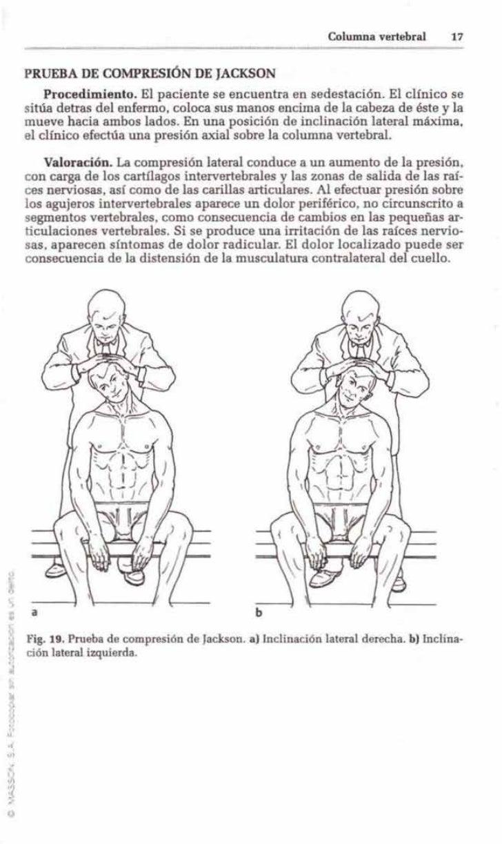 Columna vertebral      17     PRUEBA DE COMPRESIÓN DE JACKSON         Procedimiento. El paciente se encuentra en sedestaci...