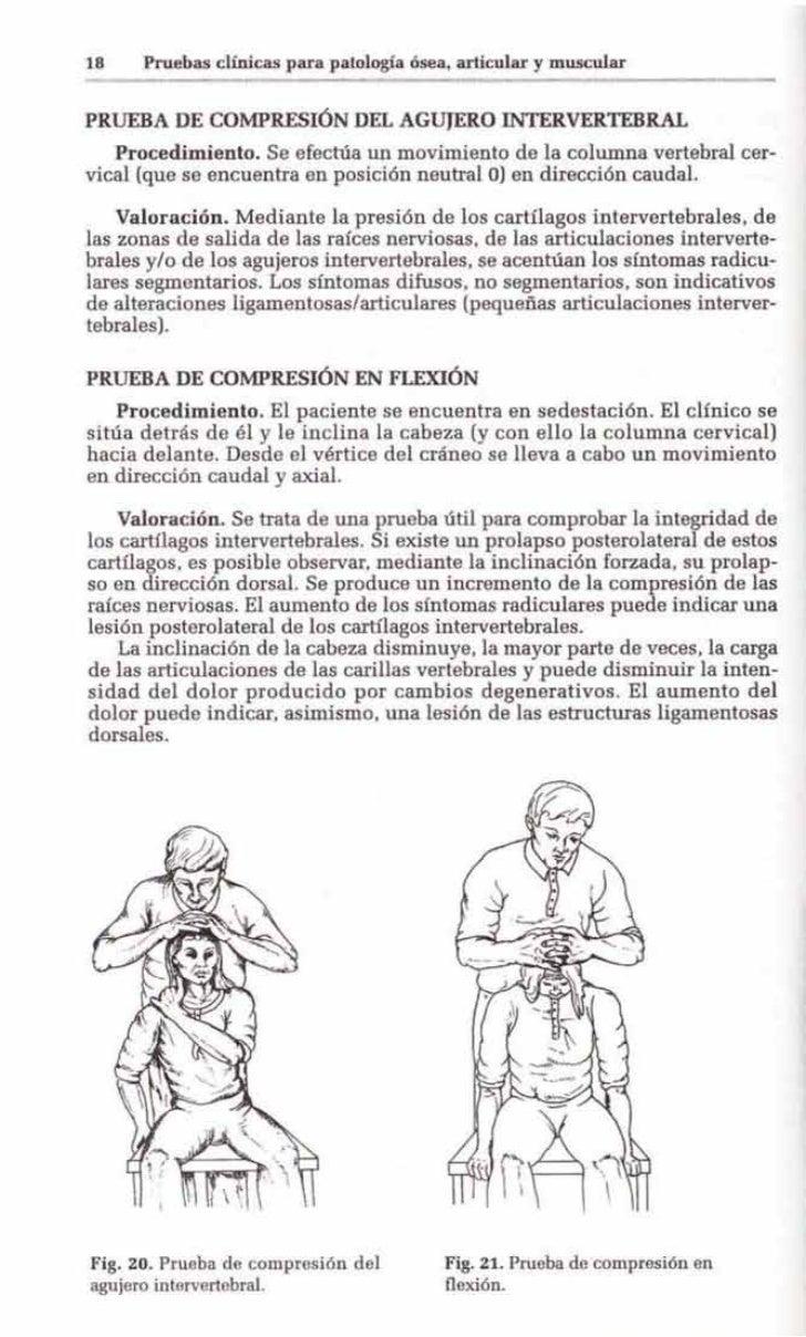 18    Pruebas clínicas para patología ósea. articular y muscularPRUEBA DE COMPRESIÓN DEL AGUJERO INTERVERTEBRAL   Procedim...