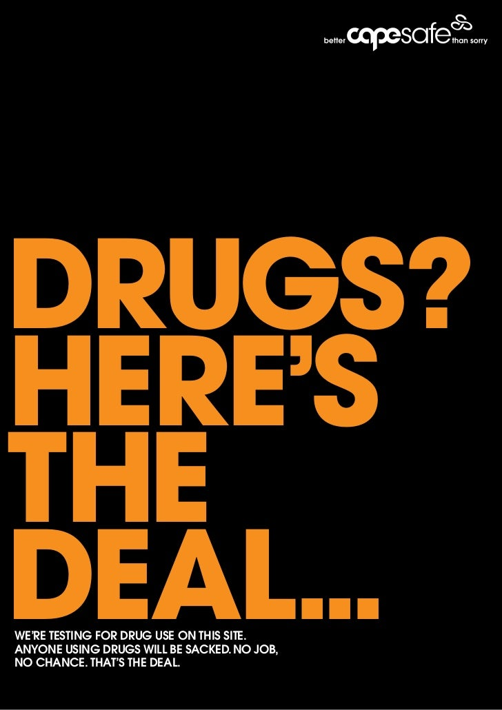drugs?here'sthedeal...We're testing for drug use on this site.Anyone using drugs Will be sAcked. no job,no chAnce. thAt's ...