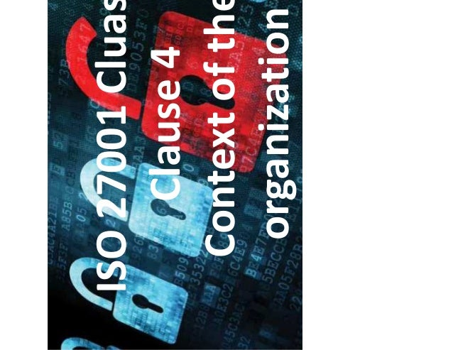 ISO 27001 Cluases Clause 4 Context of the organization