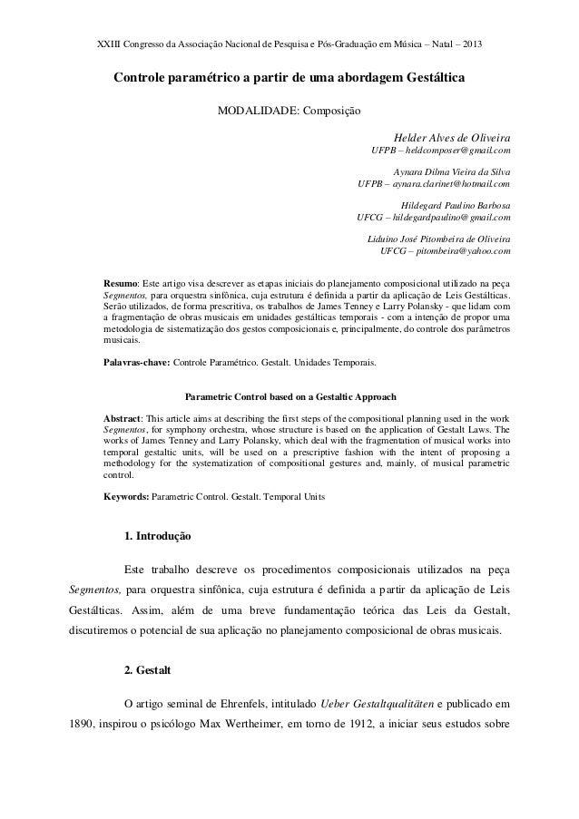 XXIII Congresso da Associação Nacional de Pesquisa e Pós-Graduação em Música – Natal – 2013 Controle paramétrico a partir ...