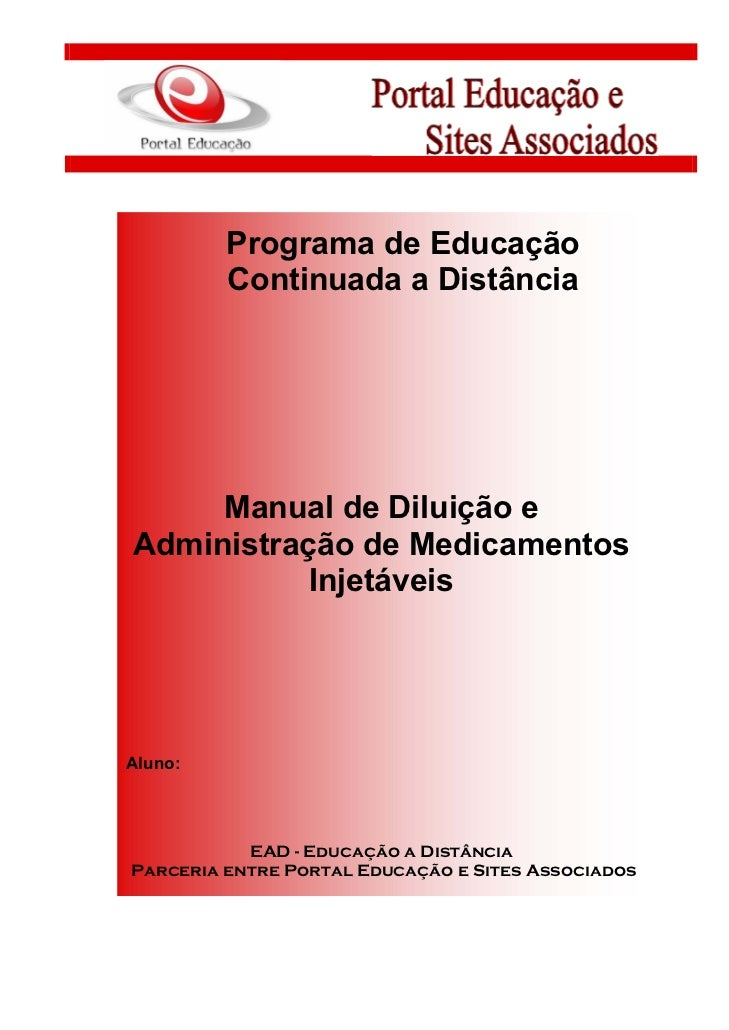 Programa de Educação         Continuada a Distância     Manual de Diluição eAdministração de Medicamentos           Injetá...