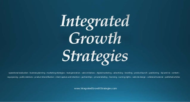 evaluation of growth strategies Video: strategy evaluation: definition, methods & tools in this lesson, we'll look at the steps in order to perform a strategy evaluation what is growth strategy.