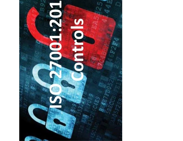 By <Name> <Date> ISO 27001:2013 Controls