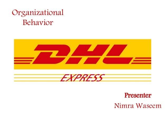 Organizational Behavior Presenter Nimra Waseem