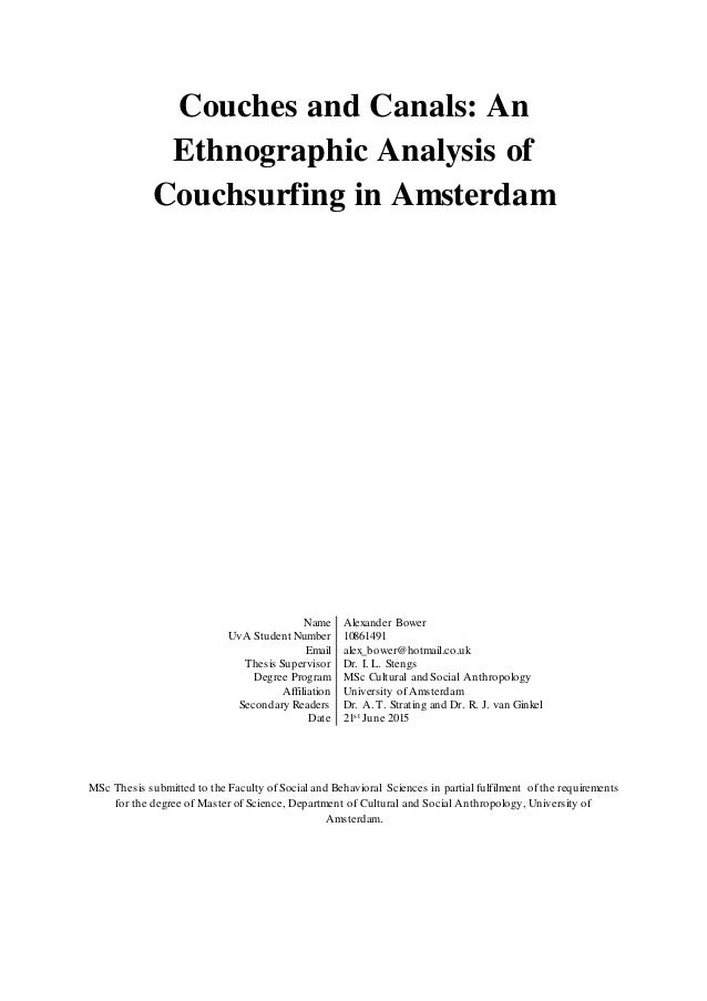 Couches and Canals: An Ethnographic Analysis of Couchsurfing in Amsterdam Name Alexander Bower UvA Student Number 10861491...