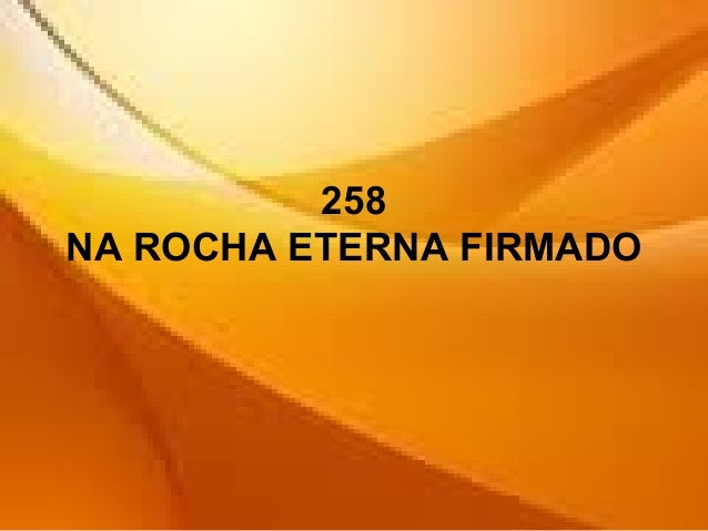 258 NA ROCHA ETERNA FIRMADO