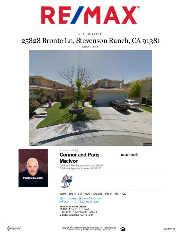 Connor and Paris MacIvor REALTOR® SELLER'S REPORT 25828 Bronte Ln, Stevenson Ranch, CA 91381 C| h| ri| s | P| o| rt| e| r ...