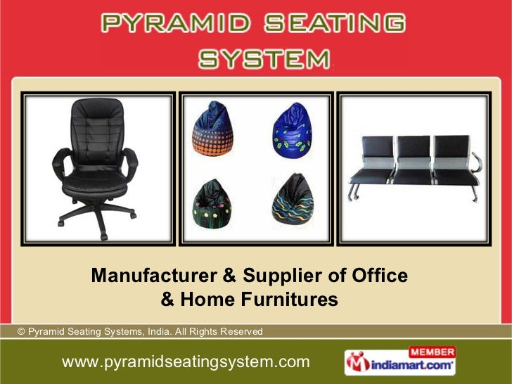 Manufacturer & Supplier of Office & Home Furnitures