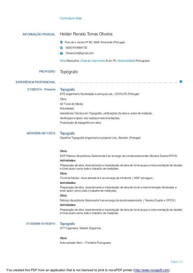 Curriculum vitae Página 1 / 4 INFORMAÇÃO PESSOAL Helder Renato Torres Oliveira Rua de s. lazaro Nº 80, 4600 Amarante (Port...