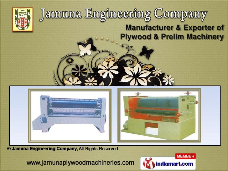 Manufacturer & Exporter ofPlywood & Prelim Machinery