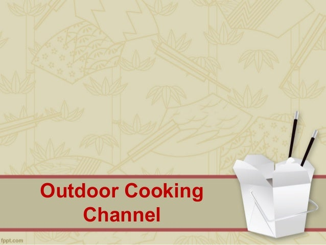 Outdoor Cooking Channel