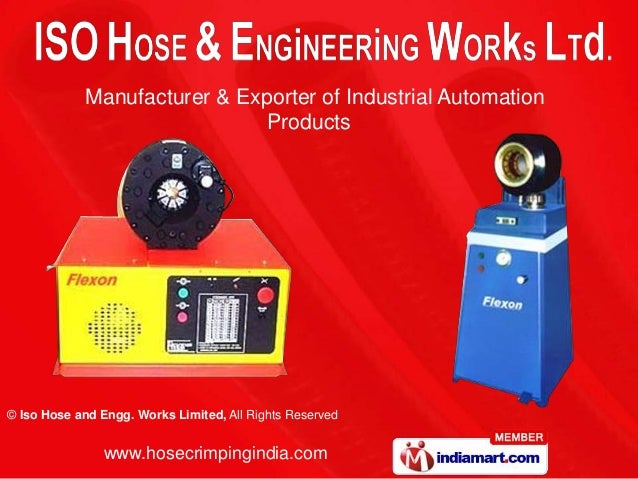 Manufacturer & Exporter of Industrial Automation                              Products© Iso Hose and Engg. Works Limited, ...