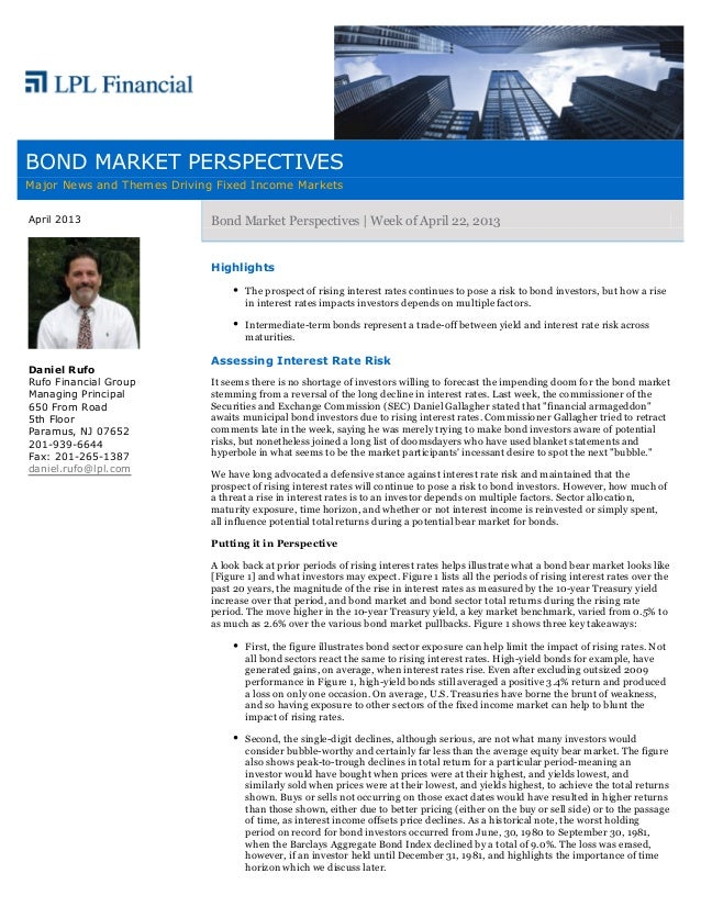 BOND MARKET PERSPECTIVESMajor News and Themes Driving Fixed Income MarketsApril 2013                   Bond Market Perspec...