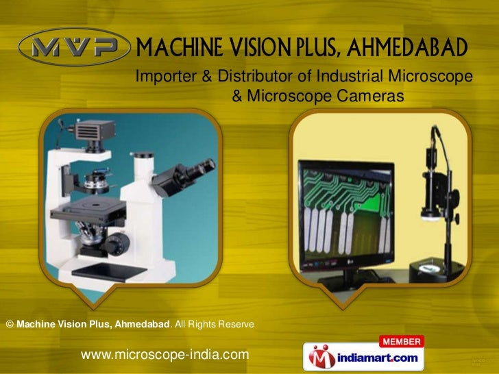 Importer & Distributor of Industrial Microscope                                       & Microscope Cameras© Machine Vision...