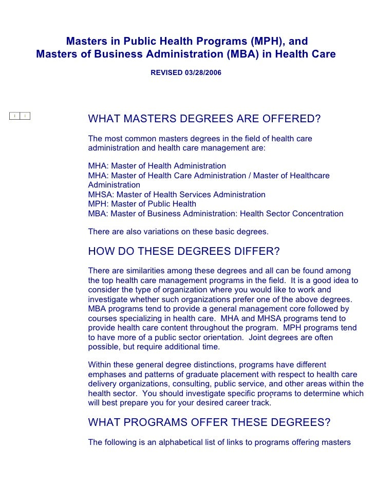 Masters in Public Health Programs (MPH), and Masters of Business Administration (MBA) in Health Care                      ...