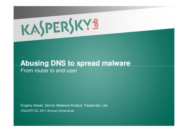Abusing DNS to spread malwareAbusing DNS to spread malwareAbusing DNS to spread malwareAbusing DNS to spread malware From ...