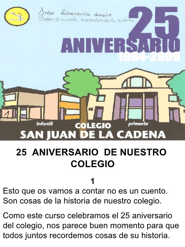 25 aniversario for Ejemplo de una editorial de un periodico mural