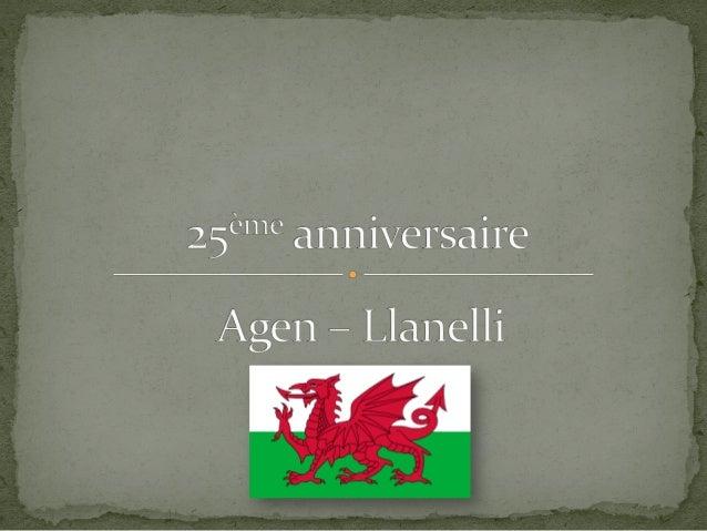 Agen - Llanelli : 25ans d'amitié