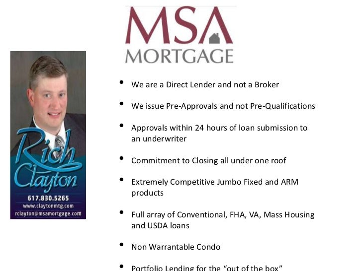 •   We are a Direct Lender and not a Broker•   We issue Pre-Approvals and not Pre-Qualifications•   Approvals within 24 ho...