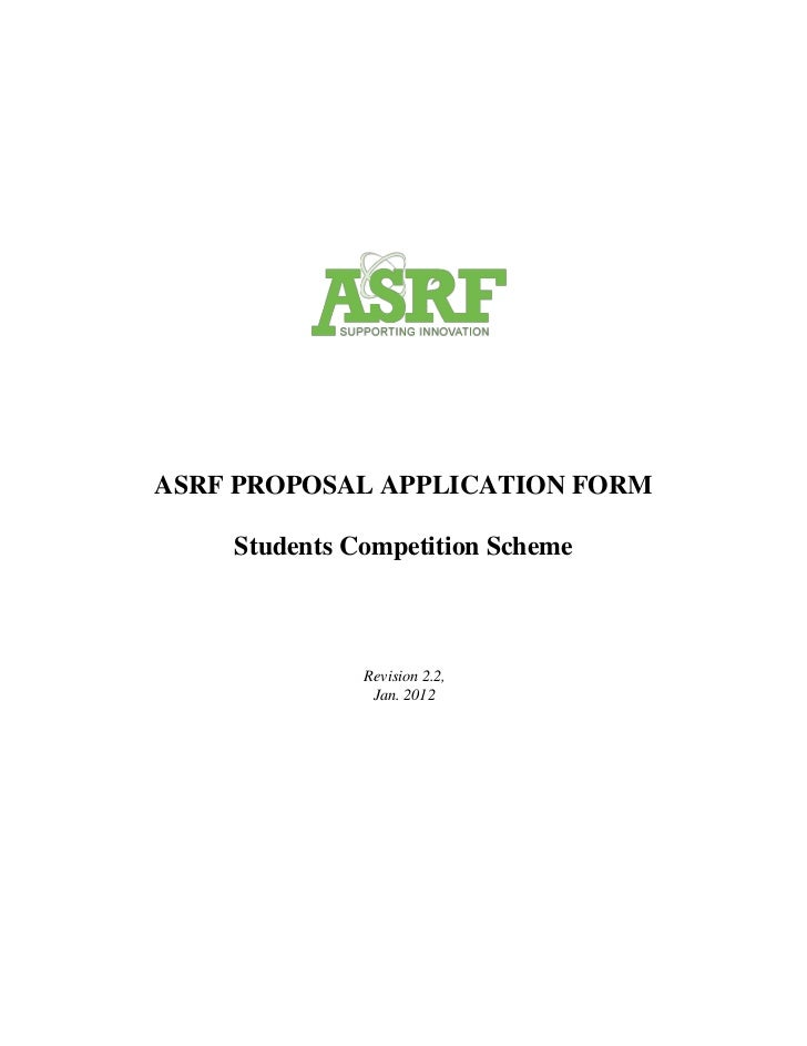 ASRF PROPOSAL APPLICATION FORM    Students Competition Scheme              Revision 2.2,               Jan. 2012