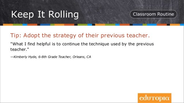 """Tip: Adopt the strategy of their previous teacher. """"What I find helpful is to continue the technique used by the previous ..."""