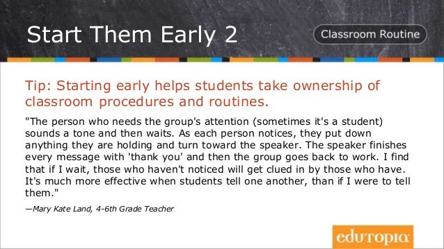 """Tip: Starting early helps students take ownership of classroom procedures and routines. """"The person who needs the group's ..."""