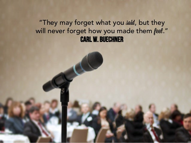 """""""The problem with speeches isn't somuch not knowing when to stop, asknowing when not to begin.""""Frances Rodman"""