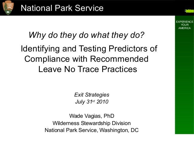 National Park Service EXPERIENCE YOUR AMERICA National Park Service Why do they do what they do? Identifying and Testing P...