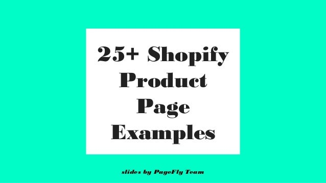 25+ Best Shopify product pages by PageFly Team