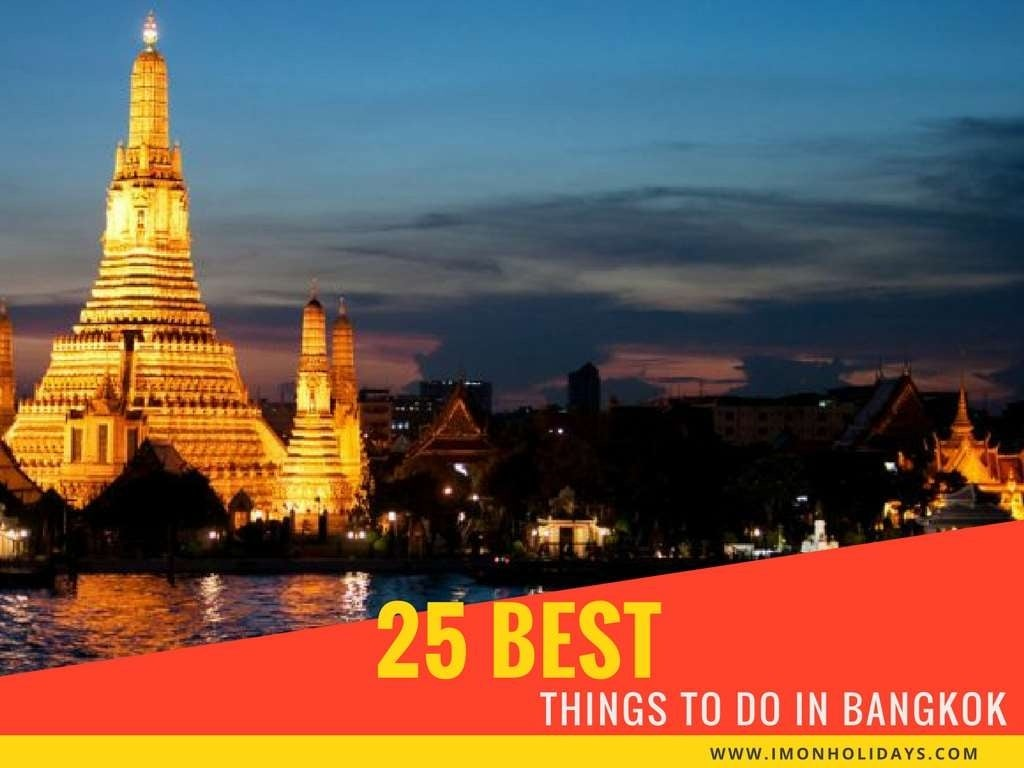 25 Best Things To Do In Bangkok