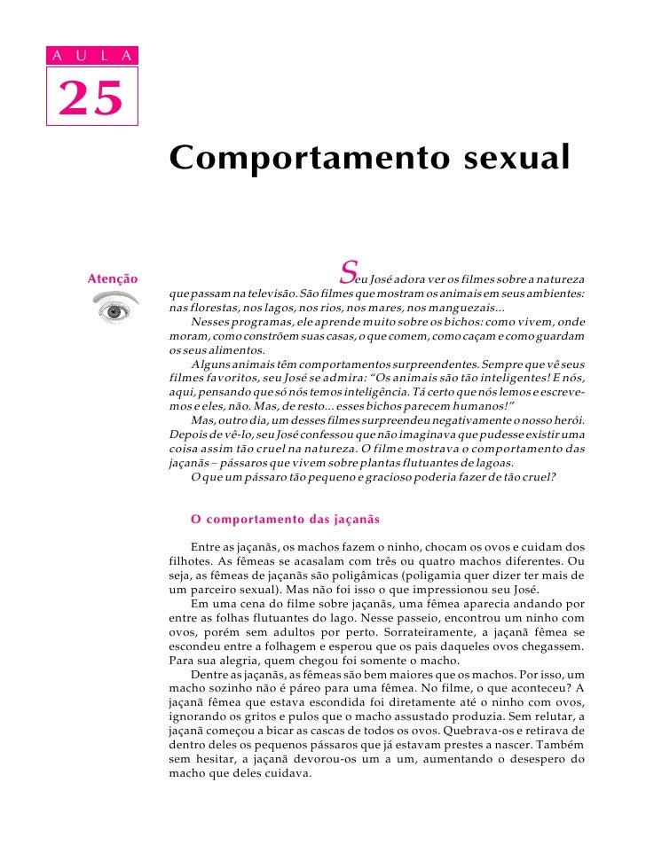 A UA U L A      L A      25 25               Comportamento sexual       Atenção                                   S    eu ...